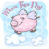 when the pigs fly