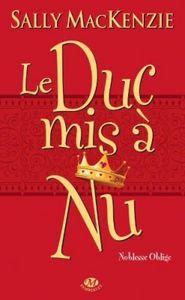 noblesse-oblige,-tome-1---le-duc-mis-a-nu-1437192-250-400