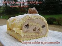 Bûche à la mousse de châtaignes garnie de marrons glacés (sur la base du gâteau roulé) Jaclyne cuisine et gourmandise