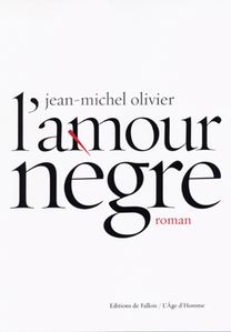 L'amour nègre JM Olivier