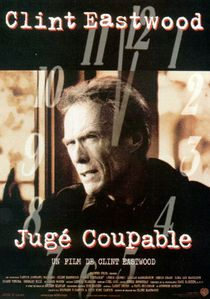 [critique] Jugé coupable : Eastwood contre la mort