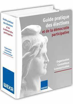 Le Guide pratique des élections et de la démocratie participative