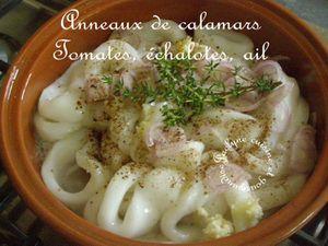 Anneaux de calamars Tomates, échalotes, ail, thym frais Jaclyne cuisine et gourmandise