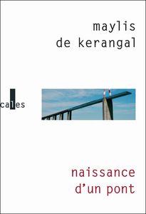 Naissance d'un pont Kerangal