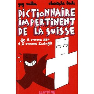 Dictionnaire impertinent Suisse