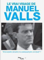le_vrai_visage_de_manuel_valls.jpg