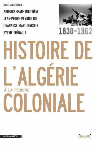 Histoire de l'algérie période coloniale