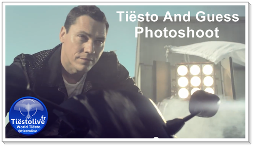 @tiesto and @GUESS - Vidéo Photoshoot for News Collection 2013