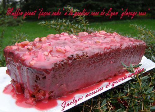 Muffin géant *façon cake* à la praline rose de Lyon Jaclyne cuisine et gourmandise