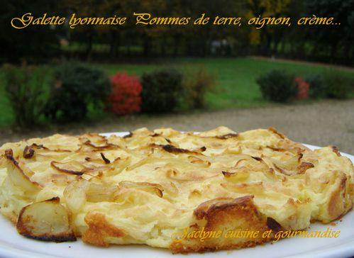 Galette lyonnaise Pommes de terre, oignon, crème fraîche Jaclyne cuisine et gourmandise