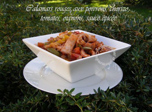 Calamars rouges aux poivrons, chorizo, tomates, oignons, sauce épicée Jaclyne cuisine et gourmandise