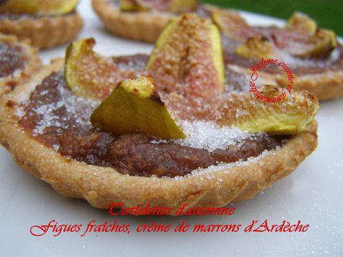 Tartelettes figues fraîches et crème de marrons sur pâte sablée gourmande *Tartelettes d'automne* Jaclyne cuisine et gourmandise