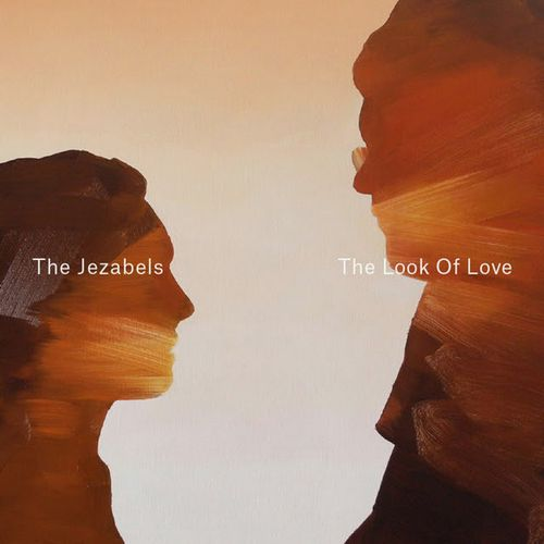 THE-JEZABELS---THE-LOOK-OF-LOVE---ARCSTREET-MUSIC.jpg